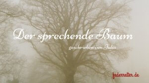 Baum im Nebel Schreibübung der sprechende Baum Schreibgruppe Federreiter