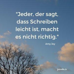 Zitat Amy Joy Schreiben ist einfach Schreibgruppe Federreiter