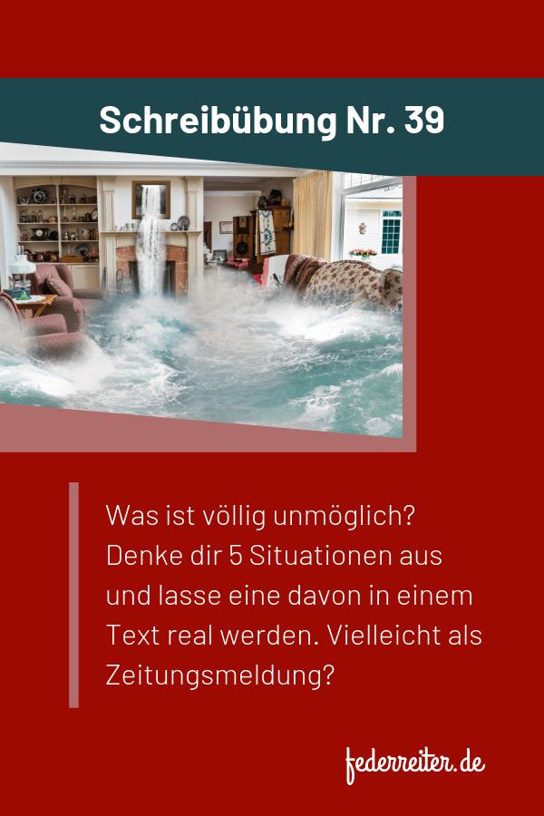 Federreiter-Schreibübung Nr. 39 - Der Wasserfall im Wohnzimmer. Schreibe über ein unmögliches Ereigns. #Schreibübung #Schreibidee #Schreiben